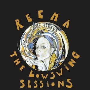 Reema-The LowSwing Sessions Vinyl