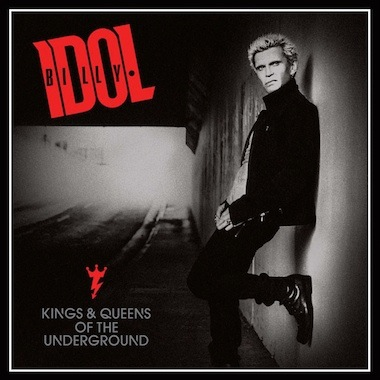 Billy Idol-Kings And Queens Of The Underground Vinyl