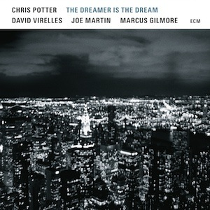 Chris Potter-The Dreamer Is The Dream ECM 2519 Vinyl