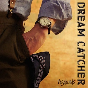 Dream Catcher-Vagabonds 180g Vinyl