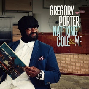 Gregory Porter-Nat King Cole And Me Vinyl