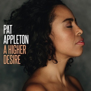 Pat Appleton-A Higher Desire RSD 2017 Vinyl