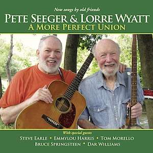 Pete Seeger Lorre Wyatt -A More Perfect Union Vinyl