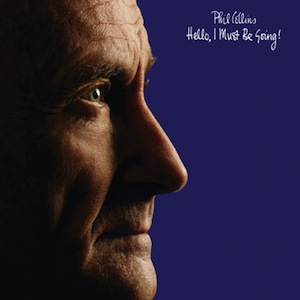 Phil Collins-Hello I-Must Be Going Vinyl