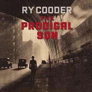Ry Cooder-The Prodigal Son Vinyl