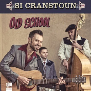Si Cranstoun-Old School 180g LP