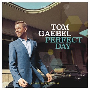Tom Gaebel Perfect Day Vinyl