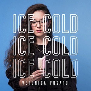 Veronica Fusaro-Ice Cold Vinyl