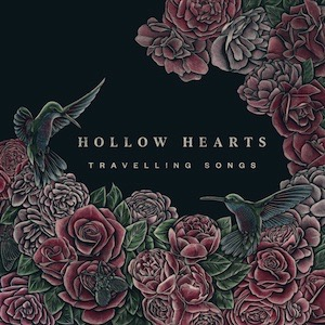 Hollow Hearts Travelling Songs Vinyl