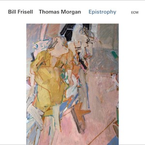 Bill Frisell Thomas Morgan Epistrophy Vinyl