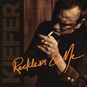 Kiefer Sutherland Reckless And Me Vinyl