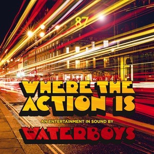 The Waterboys Where The Action Is Vinyl