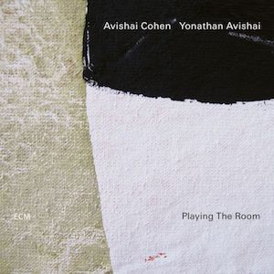 Avishai Cohen Jonathan Avishai Playing The Room Vinyl