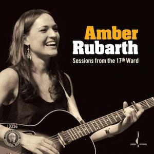 Amber Rubarth Sessions From The 17th Ward Vinyl