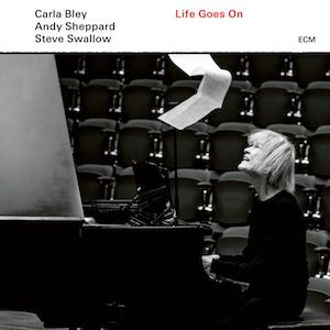 Carla Bley Life Goes On Vinyl