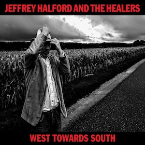 Jeffrey Halford West Towards South Vinyl