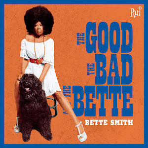 Bette Smith The Good The Bad And The Bette Vinyl