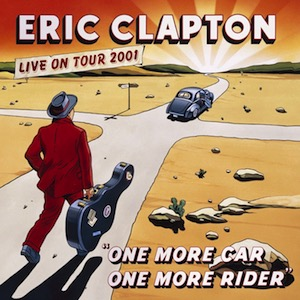 Eric Clapton One More Car One More Rider Vinyl