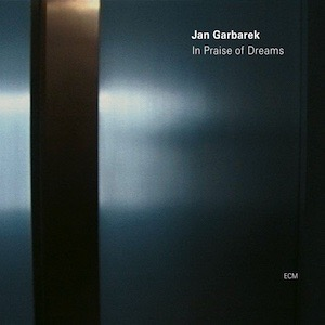 Jan Garbarek In Praise Of Dreams Vinyl ECM 1880