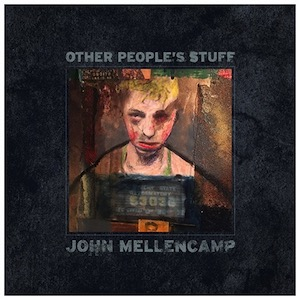 John Mellencamp Other Peoples Stuff Vinyl