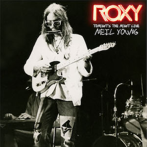 neil young-roxy tonights night live Vinyl