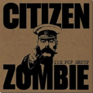 the pop group-citizen zombie 180g vinyl
